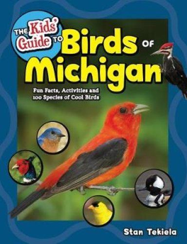 The Kid's Guide to Birds of Michigan
